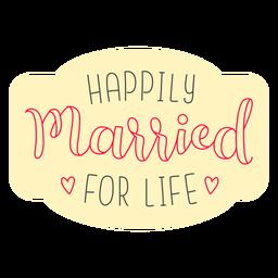 Happilly casado para crachá de vida