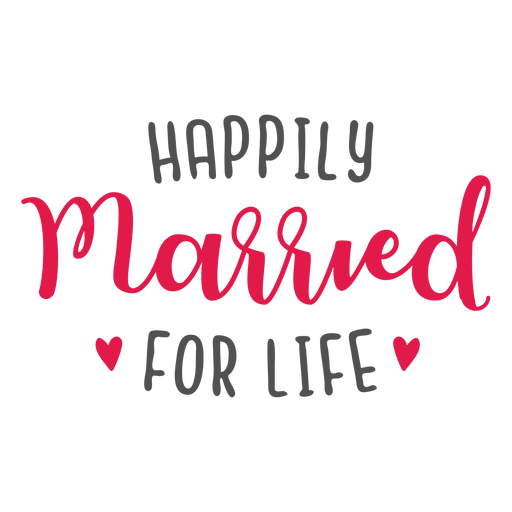 Happily married for life lettering