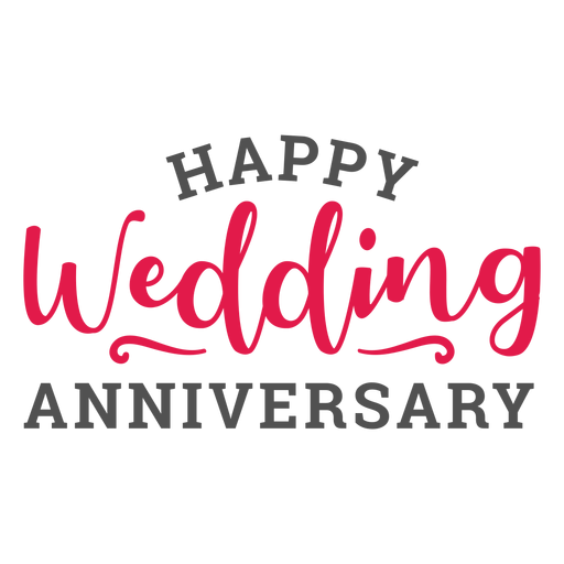 Happy wedding anniversary lettering marriage Transparent PNG
