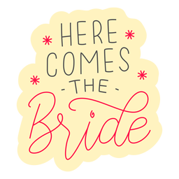 Here comes the bride badge