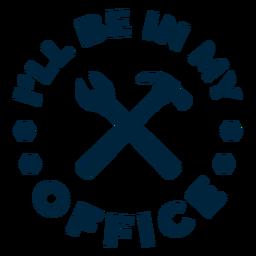 Estaré en la insignia de mi oficina