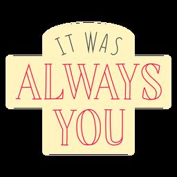 Siempre fue tu insignia