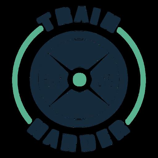 Train harder badge Transparent PNG