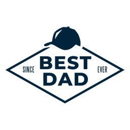 Best dad since ever badge