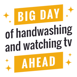 Big day of handwashing ahead lettering