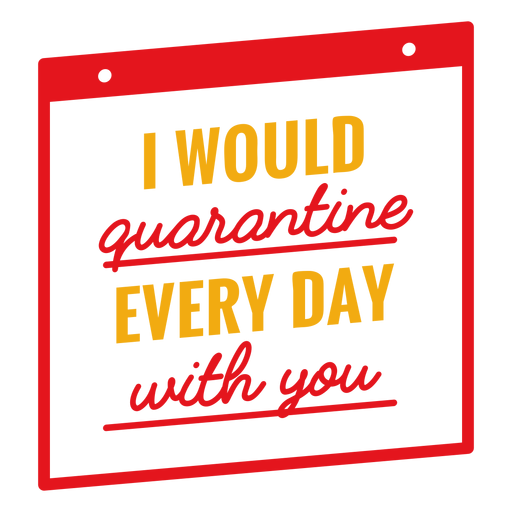 I would quarantine with you lettering Transparent PNG