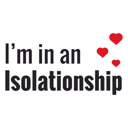 Im in an isolationship lettering