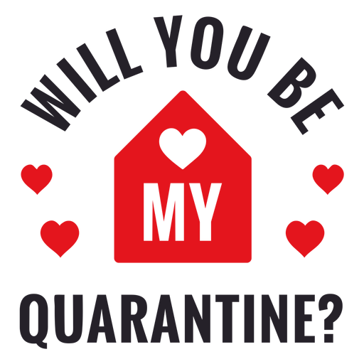 Lettering will you be my quarantine Transparent PNG