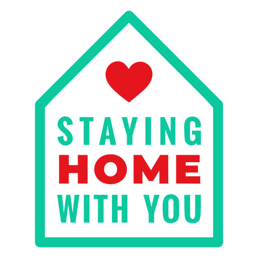 Love staying home with you lettering Transparent PNG