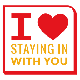 Love staying in with you lettering