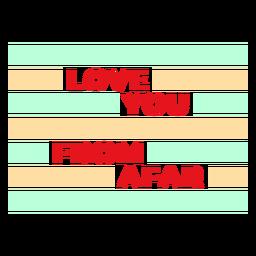 Te amo desde lejos insignia