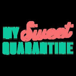 Mis dulces letras de cuarentena