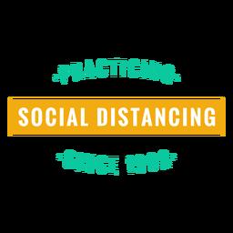 Practicando el distanciamiento social desde la insignia de 1992
