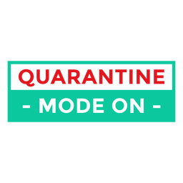 Quarantine mode on badge