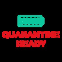 Quarantine ready lettering