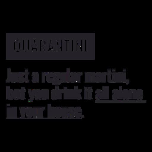 Letras de definição Quarantini