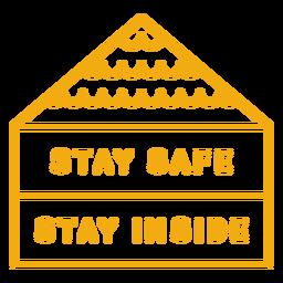 Mantente a salvo, quédate dentro de la insignia