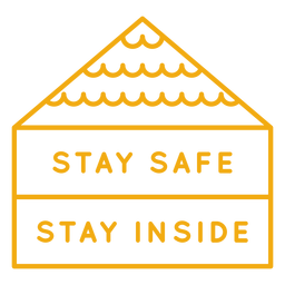 Stay safe stay inside badge