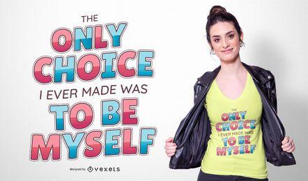 Seja você mesmo design do t-shirt das citações