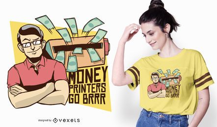 Design de t-shirt de citação de impressora de dinheiro