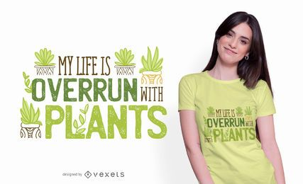 Diseño de camiseta Overrun By Plants Quote
