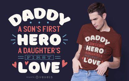 Diseño de camiseta Daddy quote