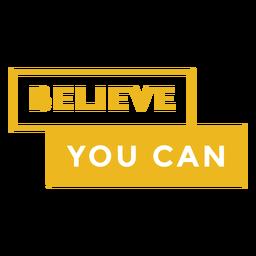 Badge acredita que você pode