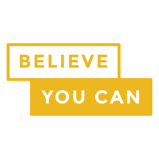 Badge believe you can Transparent PNG