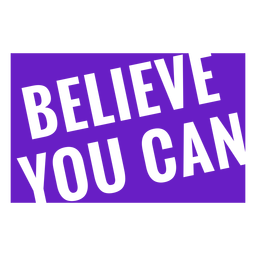 Believe you can badge