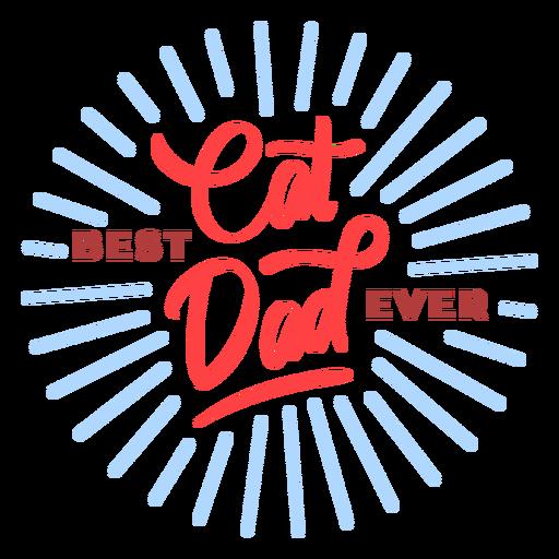 Best cat dad ever badge Transparent PNG