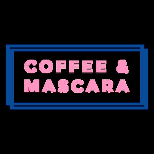 Coffee and mascara badge