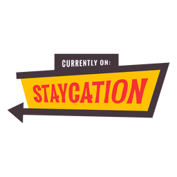 Currently on staycation badge