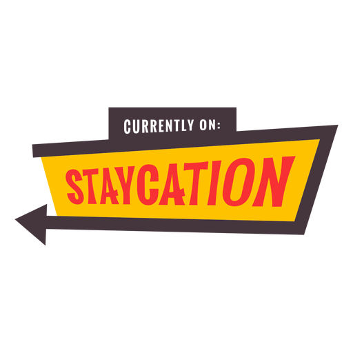 Currently on staycation badge Transparent PNG