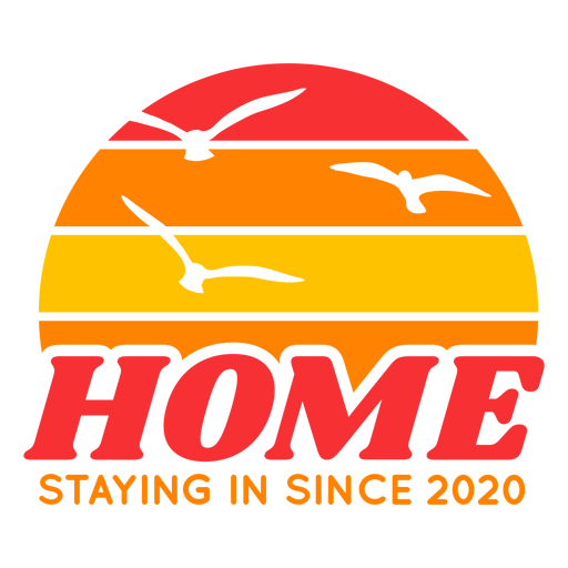 Home staying in since 2020 badge