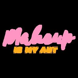 Maquiagem é minha arte lettering