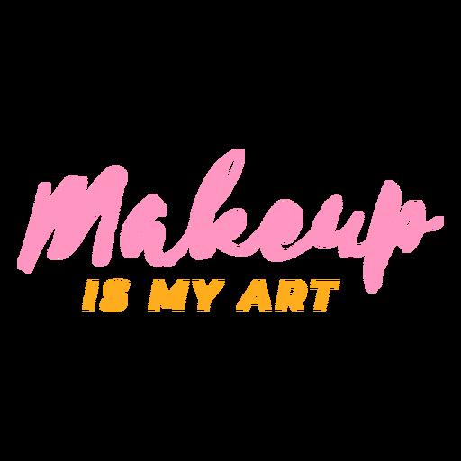 Makeup is my art lettering