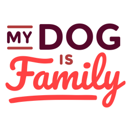 My dog is family lettering