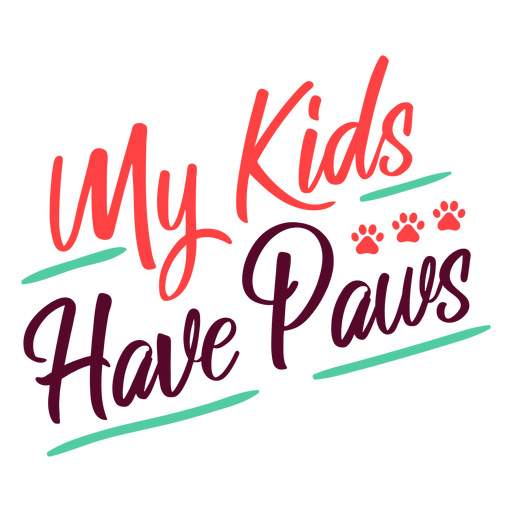 My kids have paws lettering Transparent PNG
