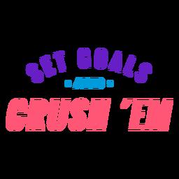 Establecer objetivos y aplastarlos letras