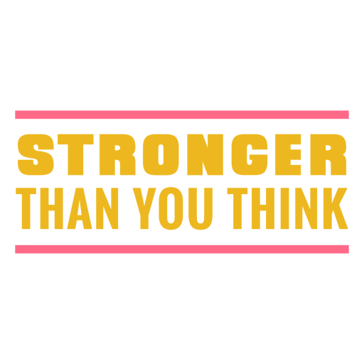 Stronger than you think badge Transparent PNG