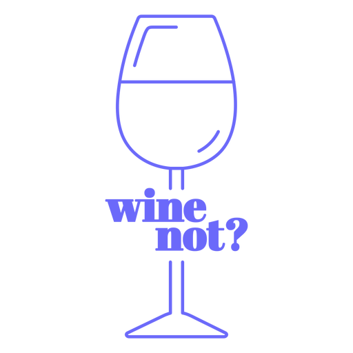 Wine not badge Transparent PNG