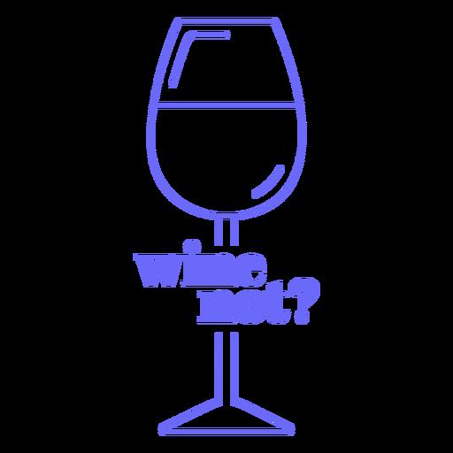 Wine not badge