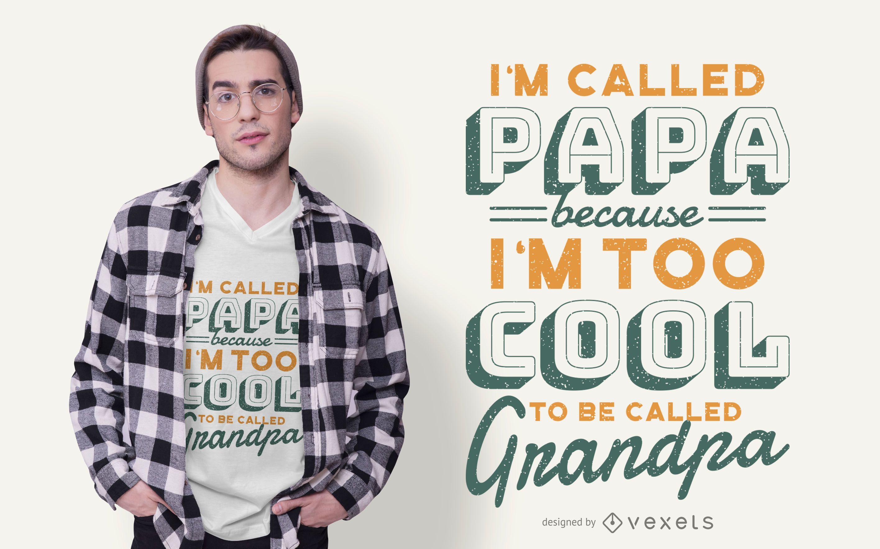 Cool Grandpa Quote T-shirt Design
