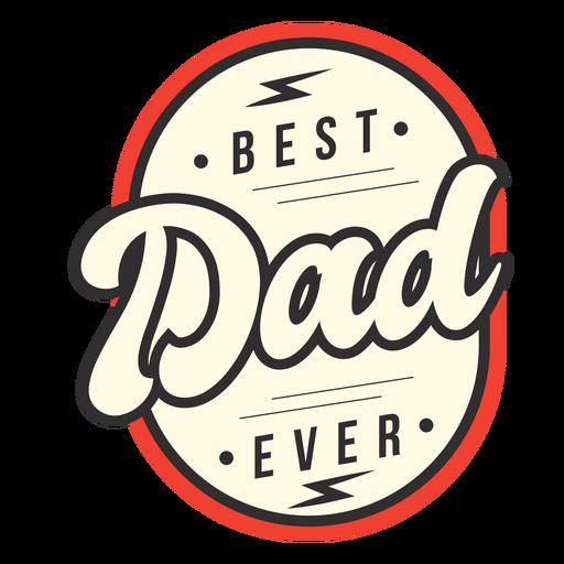 La mejor insignia de papá Transparent PNG