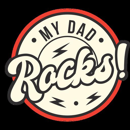 Mi papá mece la insignia Transparent PNG