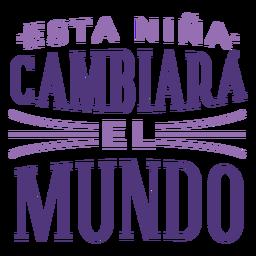 Letras del mundo del cambio español del día internacional de la mujer