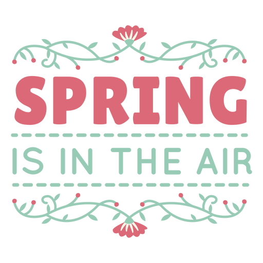 Lettering spring is in the air flat Transparent PNG