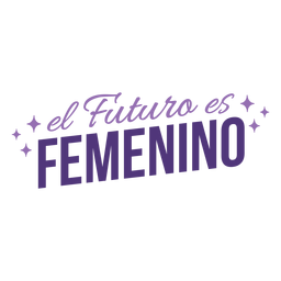 Día de la mujer el futuro español es letras femeninas