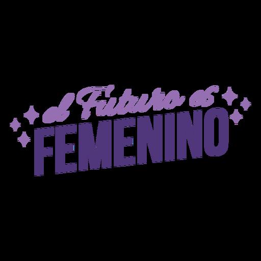 El futuro español del día de la mujer es letras femeninas. Transparent PNG