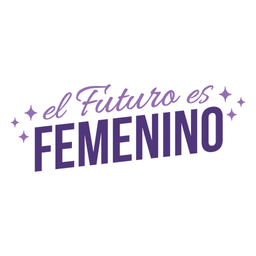Womens day spanish future is feminine lettering Transparent PNG